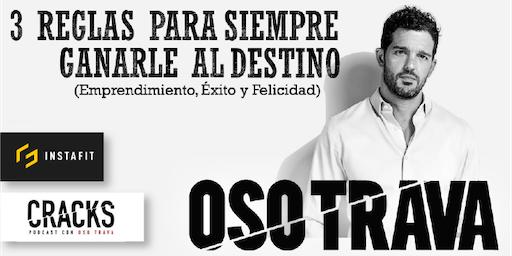 OSO TRAVA en León - 3 Reglas para siempre ganarle al destino