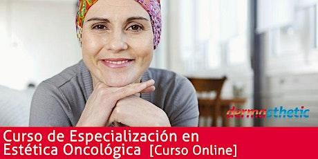 Curso de Especialización en Estética Oncológica 2020 entradas