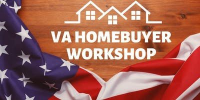 VA HOMEBUYER WORKSHOP