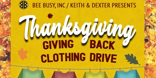 Bee Buys Inc / Keith & Dexter Presents: Clothing Drive