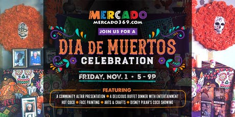 Dia de los Muertos Celebration tickets