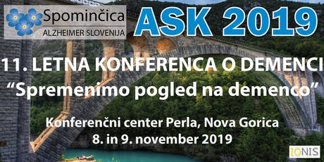 ASK 2019 - 11. LETNA KONFERENCA O DEMENCI biglietti
