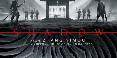 Shadow, a film by Zhang Yimou - Free Screening tickets