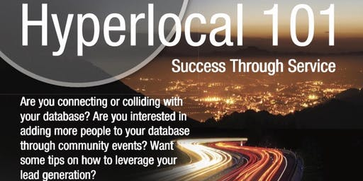 Hyperlocal 101 Success Through Service with Ricky O'Neal