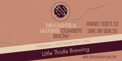 Draughts & Laughs at Little Thistle Brewing