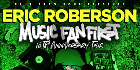 Eric Roberson, Music Fan First 10th Anniversary Tour tickets
