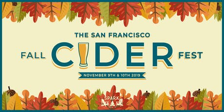 The San Francisco Fall Cider Fest tickets