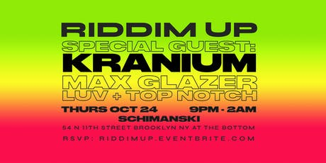 RIDDIM UP with special guest KRANIUM tickets
