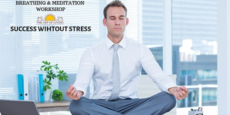 Success without Stress- An Introduction to the Happiness Program tickets