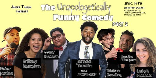 Copy of The Unapologetically Funny Comedy Night! Part 2