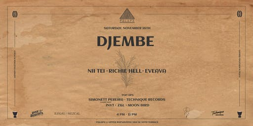 Djembe at Palapa Presents Nii Tei / Richie Hell / EveAva