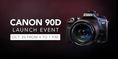 Canon 90D Launch Party