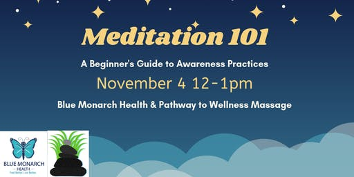 Meditation 101:  A Beginner's Guide to Awareness Practice Lunch and Learn