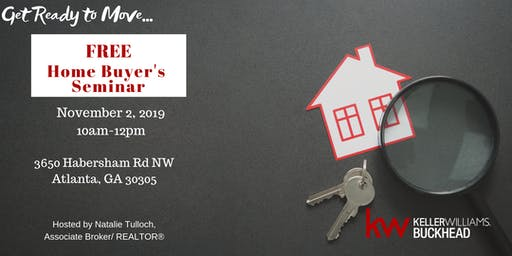 Home Buyer's Seminar - Get Ready to Move!