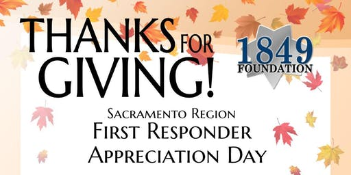 Thanks For Giving - Sacramento Region First Responder Appreciation Day