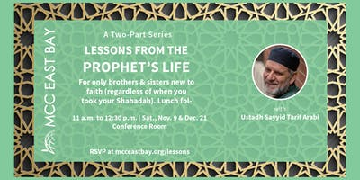 Lessons from the Prophet's Life | Two-Part Series for New Muslims