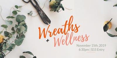 Wreaths + Wellness