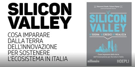 Silicon Valley: Learning from Successful Italians in the Bay Area tickets