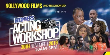 Nollywood Beginners' Acting Workshop tickets