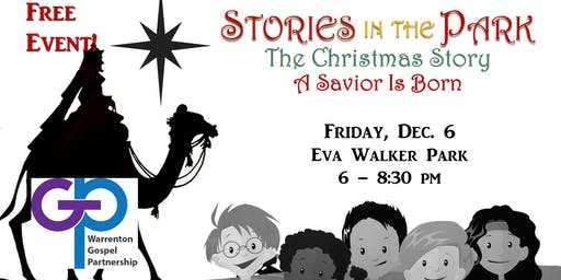 Stories in the Park; A Savior is Born!