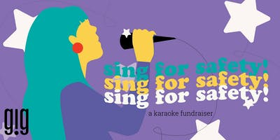 Sing for Safety: A Karaoke Fundraiser