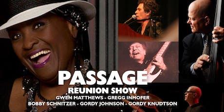 Passage Reunion Show tickets