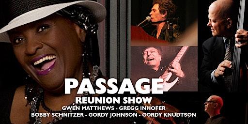 Passage Reunion Show