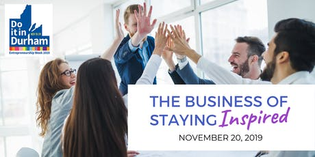 INSPIRE to Thrive: The Business of Staying Inspired! tickets