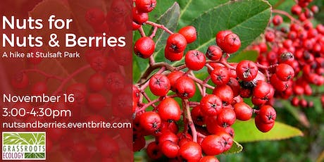Nuts for Nuts & Berries Hike at Stulsaft Park tickets