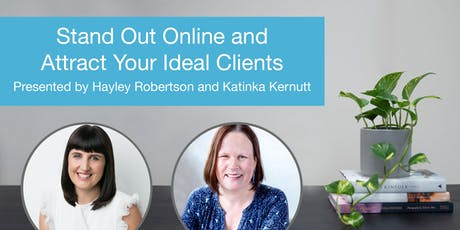 Small Business Marketing: Stand Out Online and Attract Your Ideal Clients tickets