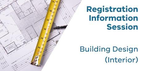 Registration Information Session: Building Design (Interior) tickets