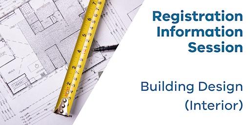 Registration Information Session: Building Design (Interior)
