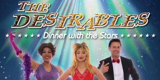 The Desirables - Dinner with the Stars