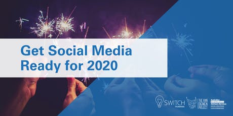Get Social Media Ready for 2020 | Deloraine tickets