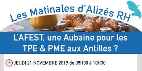 Les Matinales d'Alizés RH Martinique billets