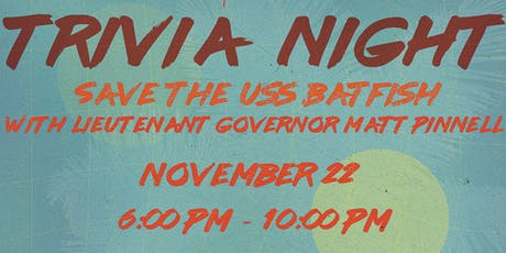 Save the Batfish: Trivia Night W/ LT. Gov Matt Pinnell tickets