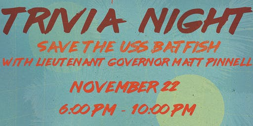 Save the Batfish: Trivia Night W/ LT. Gov Matt Pinnell