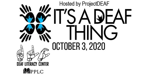 It's a Deaf Thing - Deaf Expo - Deaf Literacy Center
