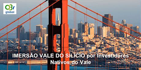IMERSÃO VALE DO SILÍCIO por Investidores Nativos do Vale tickets