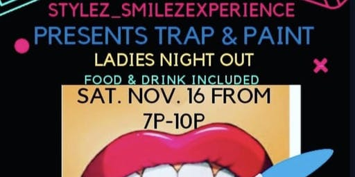 Stylez & Smilez Presents Trap N Paint
