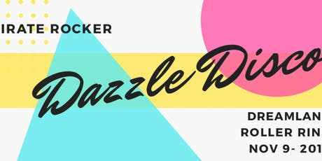 Pirate Rocker Dazzle Disco Skate Party at Dreamland Rink City Point ( 7+) tickets