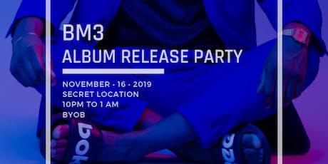 BM3 Album Release Party billets