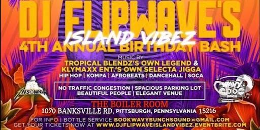 DJ Flipwave's 4th Annual Birthday Bash: Island Vibez
