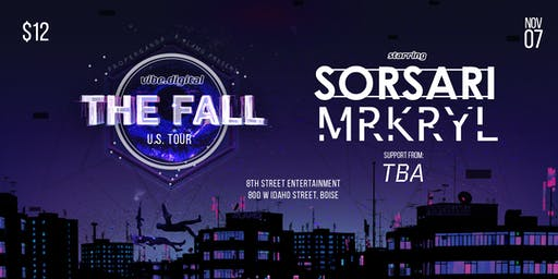The Fall Tour: Sorsari + Mrkryl