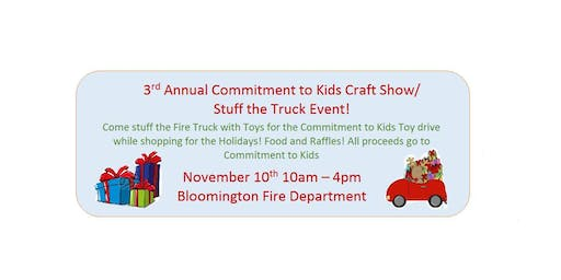 3rd Annual Commitment to Kids Vendor Craft Fair Stuff the Truck Event