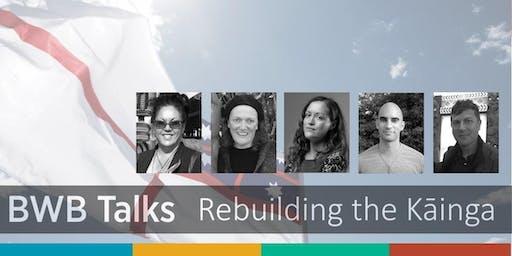 BWB Talks: Rebuilding the Kāinga (Whangārei)