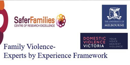 Lived Experience Framework: Family Violence Services Stakeholder Consultation