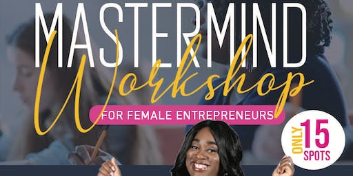 Gainesville Mastermind Workshop for Female Entrepreneurs