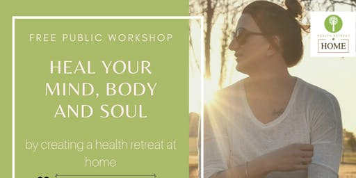 FREE Workshop JUNEE- Heal your mind body and soul by Emma McAuliffe