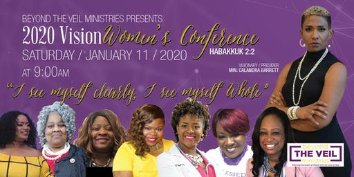 "Beyond The Veil Women's Conference ~ ""2020 Vision"""